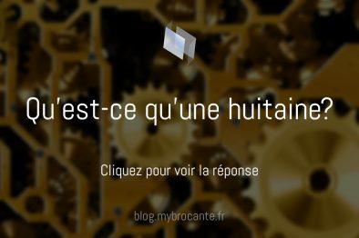 Huitaine MyBrocante