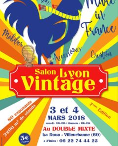 Le Salon Lyon Vintage aura lieu le week-end du 3/4 mars au Double Mixte.